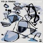 Yo La Tengo: Stuff Like That There