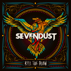 Sevendust: Kill The Flaw