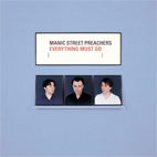 Manic Street Preachers: Everything Must Go