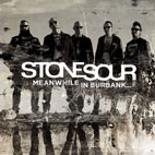 Stone Sour: Meanwhile In Burbank... [EP]
