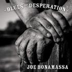 Joe Bonamassa: Blues Of Desperation