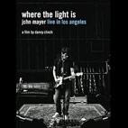 John Mayer: Where The Light Is: John Mayer Live In Los Angeles [DVD]