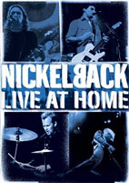 Nickelback: Live At Home [DVD]