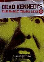 Dead Kennedys: The Early Years Live [DVD]