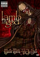 Lamb of God: Walk With Me In Hell [DVD]