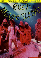 Neil Young: Rust Never Sleeps [DVD]