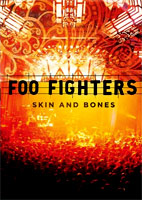Foo Fighters: Skin And Bones [DVD]