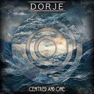Dorje: Centred And One [EP]