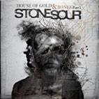 Stone Sour: House Of Gold & Bones - Part 1