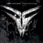Fear Factory: Transgression