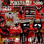 Powerman 5000: Transform