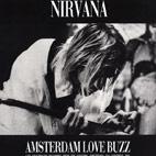 Nirvana: Amsterdam Love Buzz [Bootleg]