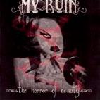 My Ruin: Horror Of Beauty