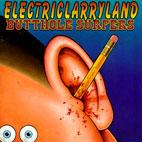 Butthole Surfers: Electriclarryland