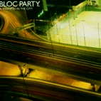 Bloc Party: A Weekend In The City