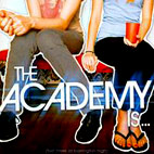 The Academy Is...: Fast Times At Barrington High