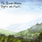 The Black Crowes: Before The Frost...Until The Freeze