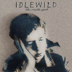 Idlewild: The Remote Part