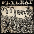Flyleaf: Remember To Live [EP]