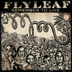 Flyleaf: Remember To Live [EP]