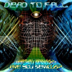 Dead to Fall: Are You Serious?
