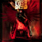 Through the Eyes of the Dead: Bloodlust
