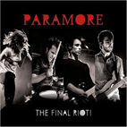 Paramore: The Final Riot!