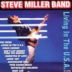 Steve Miller Band: Living In The USA