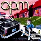 OPM: Menace To Sobriety