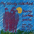 My Bloody Valentine: Sunny Sundae Smile