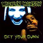 Marilyn Manson: Get Your Gunn [Single]