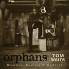 Tom Waits: Orphans