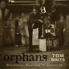 Tom Waits: Orphans