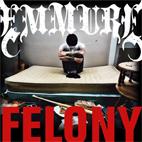 Emmure: Felony