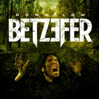 Betzefer: Down Low