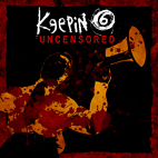 Keepin' 6: Uncensored