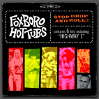 Foxboro Hot Tubs: Stop Drop And Roll [EP]