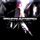 Machinae Supremacy: Deus Ex Machinae
