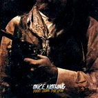Once Nothing: First Came The Law