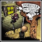 Forever the Sickest Kids: Forever The Sickest Kids