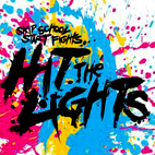 Hit the Lights: Skip School, Start Fights