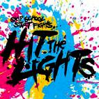 Hit the Lights: Skip School, Start Fights