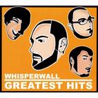 Whisperwall: Greatest Hits