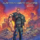 Austrian Death Machine: Total Brutal