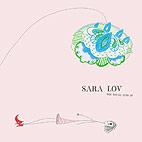 Sara Lov: The Young Eyes
