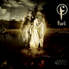 Fuel: Angels & Devils
