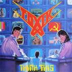 Toxik: Think This