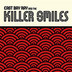 East Bay Ray And The Killer Smiles