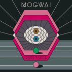 Mogwai: Rave Tapes