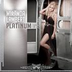 Miranda Lambert: Platinum